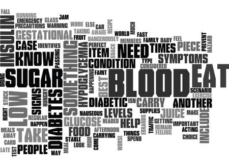 WHEN YOUR BLOOD SUGAR IS TOO LOW TEXT WORD CLOUD CONCEPT Illustration