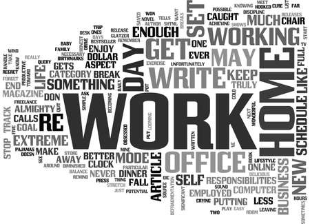 xyz: WHEN YOUR OFFICE IS HOME TEXT WORD CLOUD CONCEPT Illustration