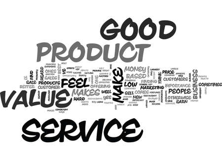 WHEN YOUR PRODUCT MAKES PEOPLE FEEL GREAT YOU MAKE MONEY TEXT WORD CLOUD CONCEPT