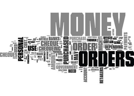 cheques: WHERE AND WHY TO GET MONEY ORDERS TEXT WORD CLOUD CONCEPT