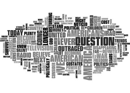 WHERE DID MY AMERICA GO TEXT WORD CLOUD CONCEPT