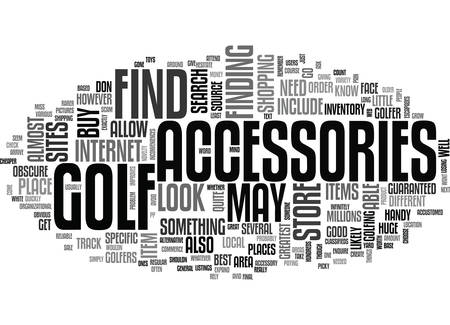 WHERE TO FIND GOLF ACCESSORIES TEXT WORD CLOUD CONCEPT