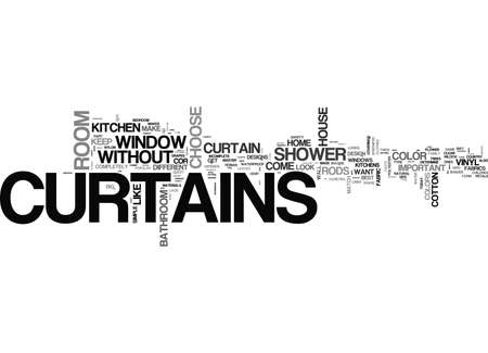 WITHOUT DRAPES IS IT CURTAINS TEXT WORD CLOUD CONCEPT