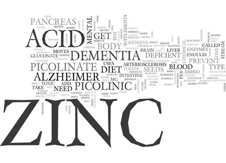 WITHOUT ZINC YOU ARE HEADED TOWARDS DEMENTIA OR ALZHEIMER S TEXT WORD CLOUD CONCEPT Illustration