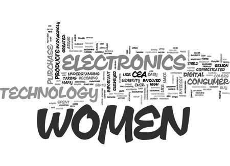 WOMEN ARE MAJOR ELECTRONICS CONSUMERS TEXT WORD CLOUD CONCEPT