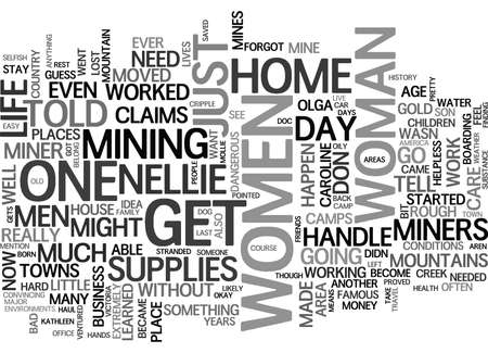 WOMEN OF THE GOLD RUSH ERA NOT TOLD TO STAY HOME TEXT WORD CLOUD CONCEPT
