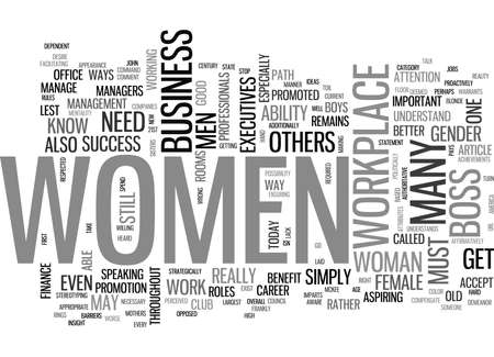writer: WOMEN TO BLAME FOR LACK OF FEMALE EXECUTIVES TEXT WORD CLOUD CONCEPT