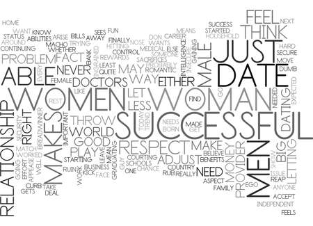 WOMEN WHO DATE MEN THAT ARE NOT AS SUCCESSFUL TEXT WORD CLOUD CONCEPT