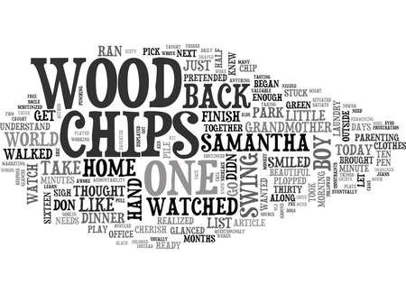 WOOD CHIPS TEXT WORD CLOUD CONCEPT