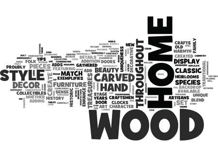 adds: WOOD DECOR ADDS HISTORY UNIQUENESS TO A HOME TEXT WORD CLOUD CONCEPT Illustration