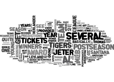 qualify: WHICH MLB TICKETS PROVIDED A CHANCE TO SEE THE AL AWARD WINNERS TEXT WORD CLOUD CONCEPT