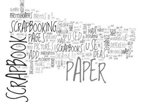 WHICH SCRAPBOOK PAPER CREATIVE IDEAS TO ENHANCE YOUR PAGES TEXT WORD CLOUD CONCEPT Illustration