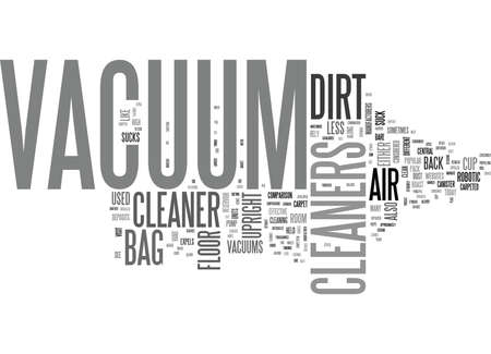 WHICH VACUUM CLEANER LET S SUCK IT AND SEE TEXT WORD CLOUD CONCEPT