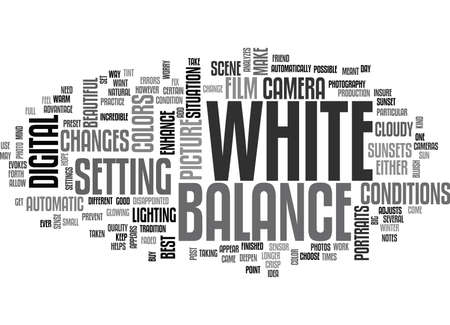 WHITE BALANCE TEXT WORD CLOUD CONCEPT