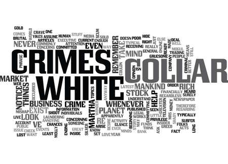 WHITE COLLAR CRIMES TEXT WORD CLOUD CONCEPT