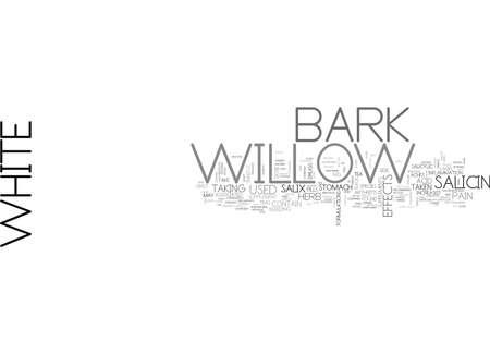 WHITE WILLOW BARK 텍스트 단어 구름 개념