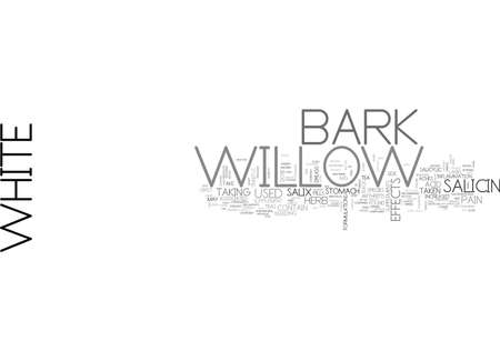 WHITE WILLOW BARK TEXT WORD CLOUD CONCEPT Çizim