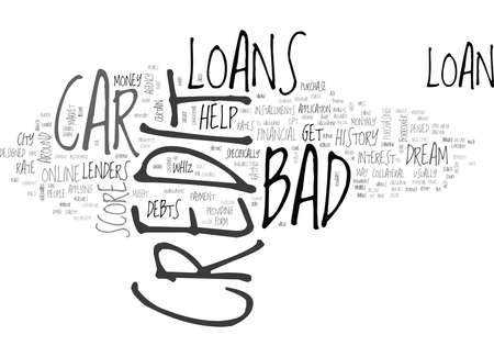 WHIZ AROUND THE CITY IN YOUR DREAM CAR WITH BAD CREDIT CAR LOANS TEXT WORD CLOUD CONCEPT