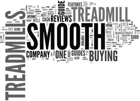 WHO DOMINATES THE TREADMILL REVIEWS SMOOTH TREADMILLS TEXT WORD CLOUD CONCEPT