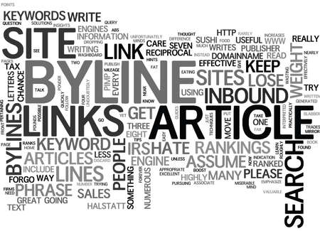 WHY A BYLINE SHOULD BE EFFECTIVE TEXT WORD CLOUD CONCEPT
