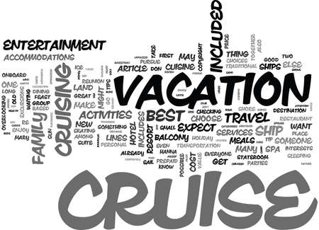 WHY A CRUISE IS SUCH A GREAT VALUE WHAT S INCLUDED AND WHAT S NOT TEXT WORD CLOUD CONCEPT