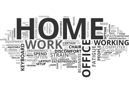 WHY A GOOD HOME OFFICE SETUP IS ESSENTIAL FOR WORK FROM HOME ENTREPRENEURS TEXT WORD CLOUD CONCEPT