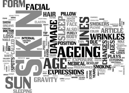 WHY DOES THE SKIN AGE TEXT WORD CLOUD CONCEPT