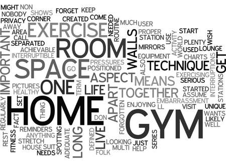WHY DONT YOU AND YOUR HOME GYM GET A ROOM TOGETHER TEXT WORD CLOUD CONCEPT