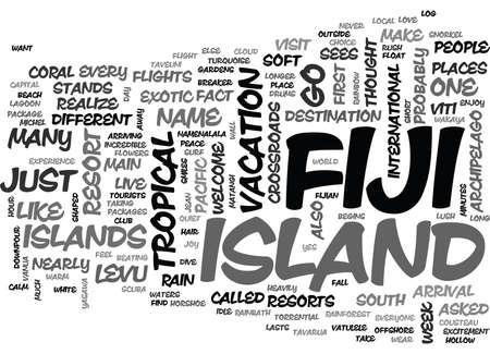 torrential: WHY FIJI TEXT WORD CLOUD CONCEPT