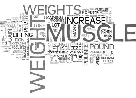 YOUR WEIGHT IN MUSCLE TEXT WORD CLOUD CONCEPT