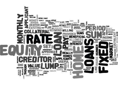 Z FIXED RATE HOME EQUITY LOANS TEXT WORD CLOUD CONCEPT