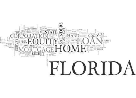 reside: Z FLORIDA HOME EQUITY LOAN TEXT WORD CLOUD CONCEPT