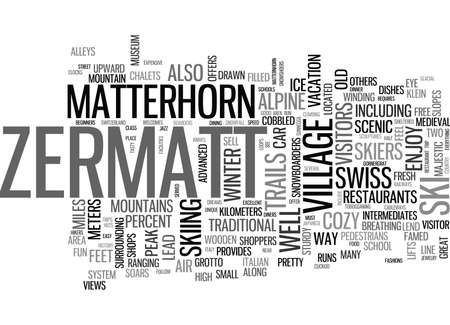 ZERMATT A MUST SEE IN THE SWISS ALPS TEXT WORD CLOUD CONCEPT