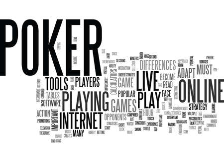 WHY IS THAT ONLINE POKER HAS BECOME SO POPULAR AND LIVE POKER HAS BECOME LESS POPULAR TEXT WORD CLOUD CONCEPT