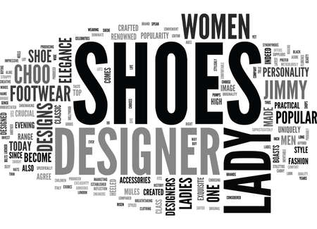 WHY LADY DESIGNER SHOES ARE SPECIAL TEXT WORD CLOUD CONCEPT