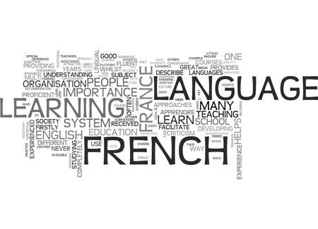 WHY LEARN FRENCH IN FRANCE TEXT WORD CLOUD CONCEPT