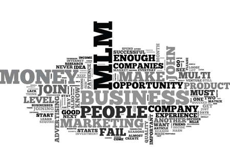 fact: WHY MOST PEOPLE FAIL IN MLM BUSINESS TEXT WORD CLOUD CONCEPT