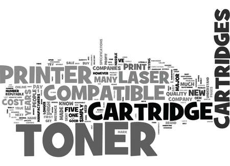 WHY MOST PEOPLE PAY DOUBLE FOR LASER TONER CARTRIDGES TEXT WORD CLOUD CONCEPT
