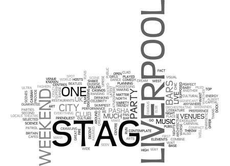 liverpool: WHY NOT A STAG WEEKEND IN LIVERPOOL TEXT WORD CLOUD CONCEPT Illustration