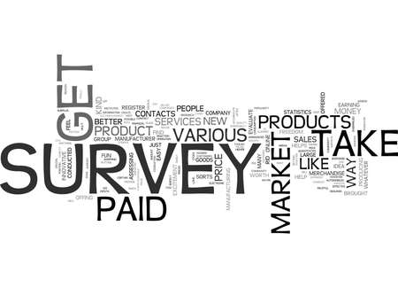 WHY NOT GET PAID TO TAKE SURVEY TEXT WORD CLOUD CONCEPT
