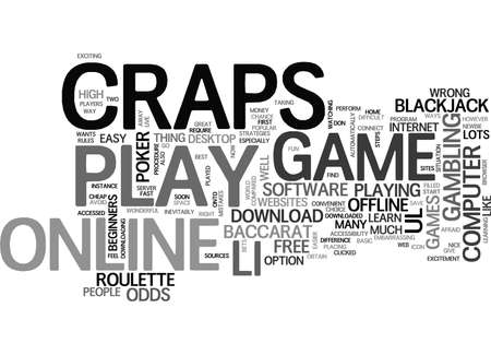 newbie: WHY NOT PLAY CRAPS ONLINE TEXT WORD CLOUD CONCEPT Illustration