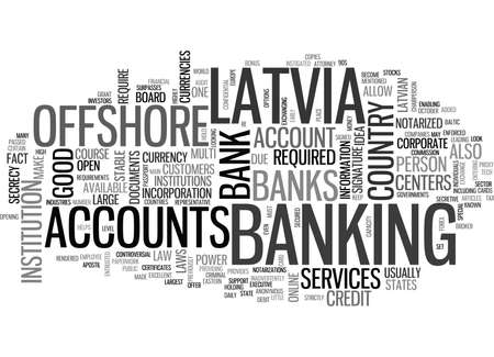 WHY OFFSHORE IN LATVIA IS A GOOD IDEA TEXT WORD CLOUD CONCEPT