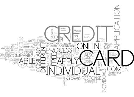 opting: WHY ONE SHOULD APPLY ONLINE FREE FOR A CREDIT CARD TEXT WORD CLOUD CONCEPT Illustration