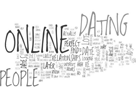 WHY PEOPLE DATE ONLINE TEXT WORD CLOUD CONCEPT