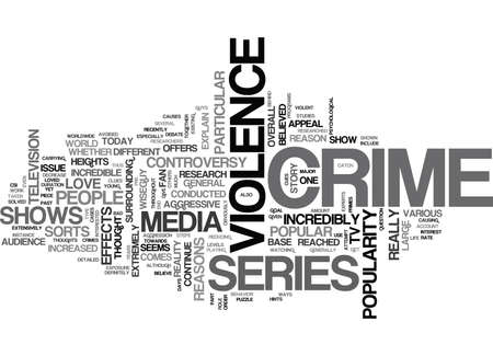 controversy: WHY PEOPLE LOVE CRIME SERIES TEXT WORD CLOUD CONCEPT
