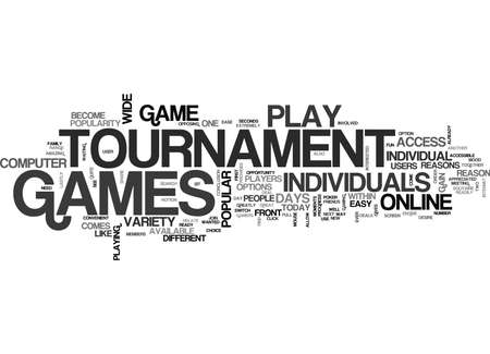 WHY PLAY TOURNAMENT GAMES TEXT WORD CLOUD CONCEPT