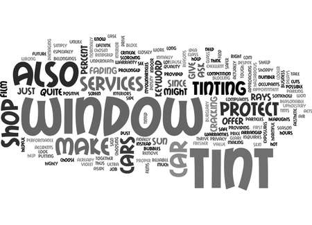 WINDOW TINT FOR CARS TEXT WORD CLOUD CONCEPT