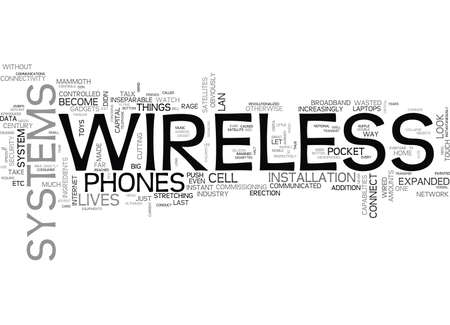 inseparable: WIRELESS SYSTEMS THE FUTURE IS HERE ALREADY TEXT WORD CLOUD CONCEPT