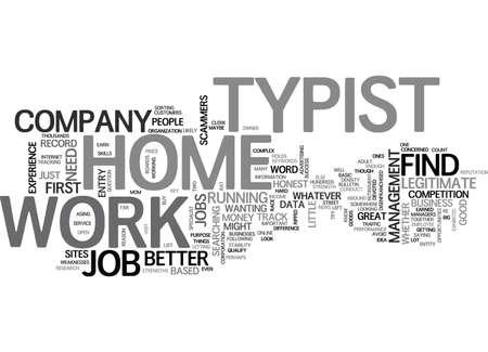 typist: WORK AT HOME TYPIST TEXT WORD CLOUD CONCEPT