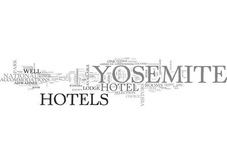 YOSEMITE HOTELS TEXT WORD CLOUD CONCEPT